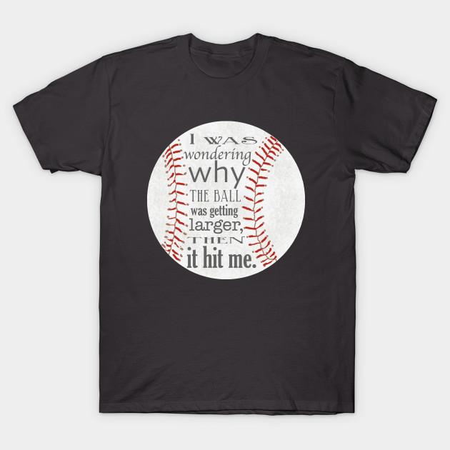 Funny Baseball Design - Baseball - T-Shirt | TeePubl
