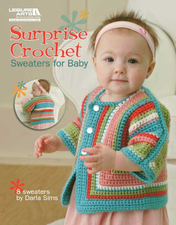 Surprise Crochet Sweaters for Baby | LeisureArts.c