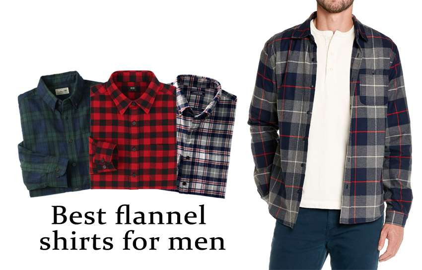 25 Best Flannel Shirts for Men - The Ultimate List - Plaid Lov