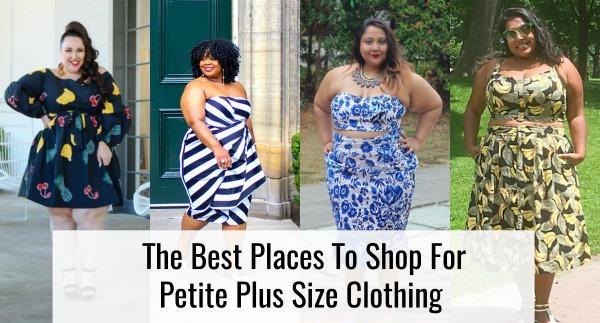 Top Places To Shop For Petite Plus Size Clothi