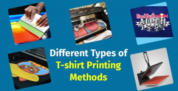 Different Types of T-shirt Printing Methods: In Depth Discussi