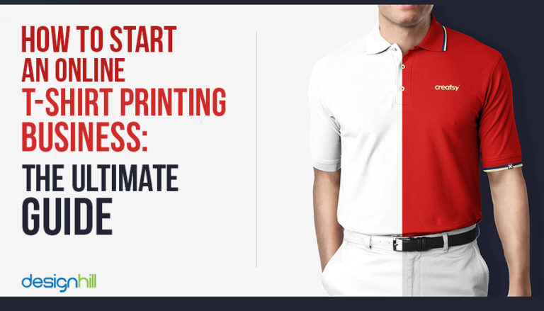 How To Start An Online T-Shirt Printing Business: The Ultimate Gui