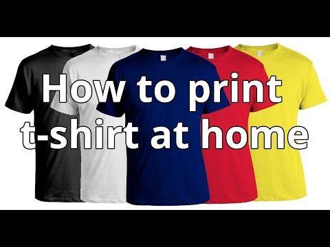 How To Print T-shirt At Home | DIY T-shirt Printing - YouTube .