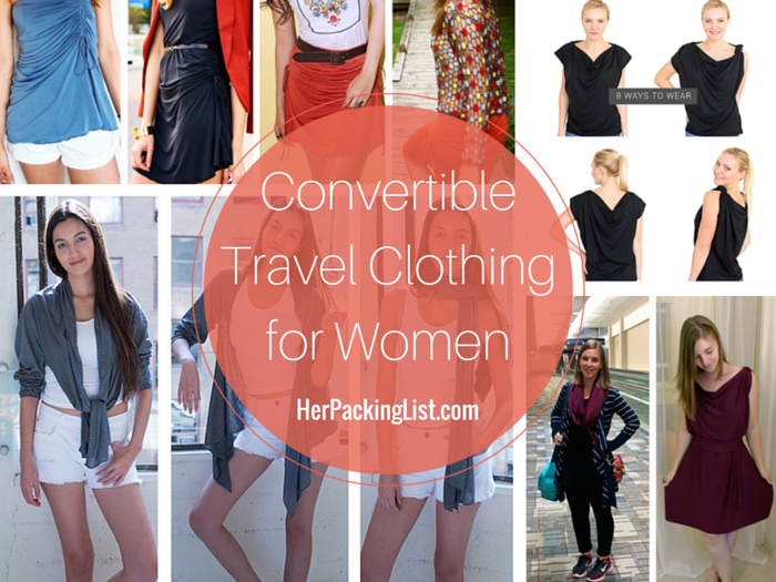 The Best Convertible Travel Clothing for Women: Pack Less & Do .